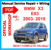 # OFFICIAL WORKSHOP  MANUAL service repair FOR BMW X3  E83  2003 - 2010