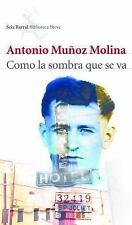 Como la sombra que se va (Seix Barral Biblioteca Breve) (Spanish Edition)