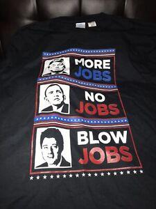 Donald Trump more jobs funny Shirt 3xl