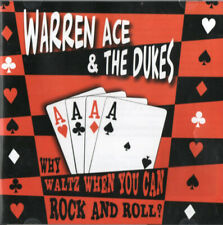 (CD) Warren Ace & The Dukes – Why Waltz When You Can Rock And Roll?