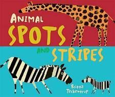 Animal Spots and Stripes, Britta Teckentrup, New Book