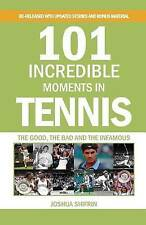 (Very Good)-101 Incredible Moments in Tennis (Paperback)-Shifrin, Joshua-0989547