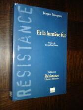 ET LA LUMIERE FUT - Jacques Lusseyran 2005 - Résistance 39-45