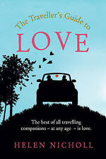 The Traveller's Guide to Love, Good Condition Book, Helen Nicholl, ISBN 97808564