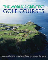 """VERY GOOD"" The World's Greatest Golf Courses, Unnamed, Book"