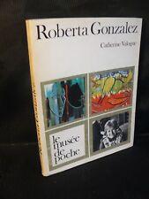 Le musée de Poche: Roberta Gonzalez (Catherine Valogne) art et peinture 1971 TBE