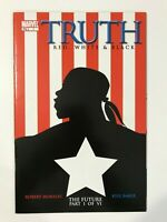 TRUTH: RED, WHITE & BLACK #1 (2003) | 1ST FIRST ISAIAH BRADLEY, CAPTAIN AMERICA
