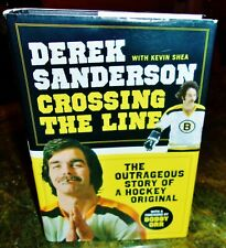 BOSTON BRUINS DEREK SANDERSON CROSSING THE LINE SIGNED AUTOGRAPHED BOOK !!!