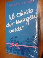 NEU und OVP: Cecilia Ahern - Ich schreib dir morgen wieder