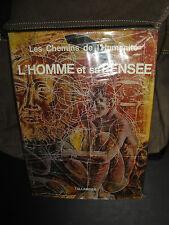Livre Ancien L'Homme et sa Pensée 1967