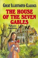 Great Illustrated Classics: The House of the Seven Gables Hardcover NEW