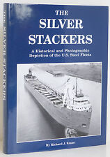 Ships SILVER STACKERS U.S. STEEL FLEETS Great Lakes Steamship History Cargo NEW