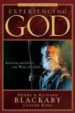 Experiencing God : Knowing and Doing the Will of God by Blackaby