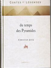 Contes et Légendes Du temps des Pyramides * Christian JACQ * NATHAN Jeunesse