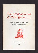 """""""PECCATI DI GIOVENTU' DI PIERO BOZZO"""" - Autografato - Special Prints 1975"""