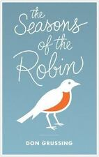 The Seasons of the Robin (Mildred Wyatt-Wold Series in Ornithology)-ExLibrary