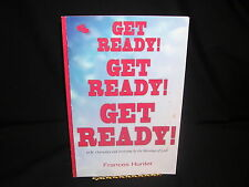 Get Ready! Get Ready! Get Ready!: To Be Overtaken by the Blessings of God