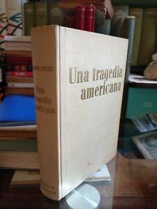 DREISER.UNA TRAGEDIA AMERICANa Baldini e Castoldi libri d'oro