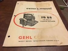 GEHL FB88 HI-THROW FORAGE BLOWER SILO FILLER SILAGE OPERATORS OWNERS MANUAL