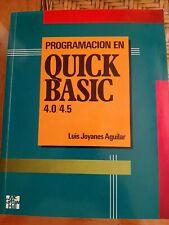 Programacion QUICK BASIC 4.0 4.5.LUIS JOYANES AGUILAR.MC GRAW HILL