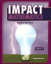 Elc Impact Math: Impact Mathematics : Algebra and More by McGraw-Hill - Jamestow