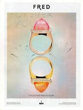 Publicité 2012  FRED collection pain de sucre joaillier bague collier bracelet