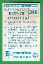 TRASFERIBILE CALCIATORI PANINI 1975/76 - NUOVO/NEW N.349 SCUDETTO - ATALANTA