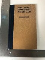 Vtg Julian Street Book The Most Interesting American - Theodore Roosevelt 1915