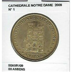 80 AMIENS CATHEDRALE NOTRE DAME Numero 1  2009 SUP-