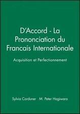 D'Accord - La Prononciation du Francais Internationale : Acquisition et...