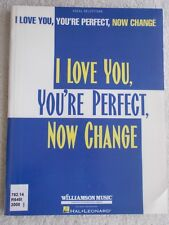 Vocal Selections I Love You You're Perfect Now Change Voice Piano Unmarked