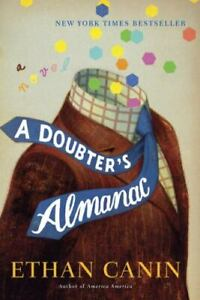 A Doubter's Almanac by Ethan Canin (2016, Hardcover)