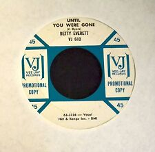 Betty Everett Vee-Jay PROMO 610 Until You Were Gone and It Hurts To Be In Love