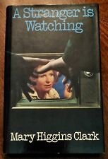 ' A STRANGER IS WATCHING ' by Mary HIGGINS CLARK : 1st. Edition : 1978 : CRIME.