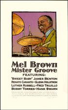"Mel Brown Poster 2000 ""Mr. Groove"" Original Signed Silkscreen Gary Houston"