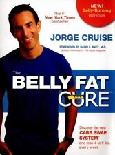 The Belly Fat Cure?: Discover the New Carb Swap System? and Lose 4 to 9 lbs. Eve