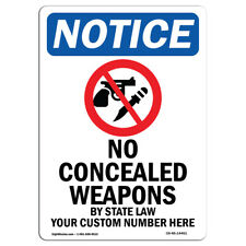 Osha Notice - No Concealed Weapons Sign With Symbol | Heavy Duty Sign or Label
