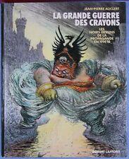 La Grande guerre des crayons : Les noirs dessins de la propagande en 1914-18