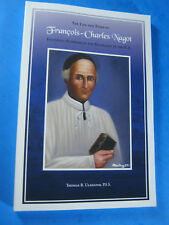 LIFE TIMES FRANCOIS CHARLES NAGOT SULPICIANS ULSHAFER  BOOK