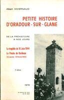 Livre ancien petite histoire d'Oradour-Sur-Glane Albert Hivernaud book