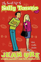 The Secret Life of Sally Tomato (Diary), Ure, Jean, Very Good Book