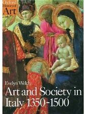 NEW Art and Society in Italy 1350-1500 Oxford History Art Evelyn Welch FREE SH