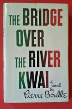 The Bridge Over River Kwai. Pierre Boulle 1954 1st Edition Like new condition DJ