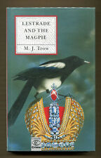 LESTRADE AND THE MAGPIE by M. J. Trow - 1991 1st Edition in DJ - Fine