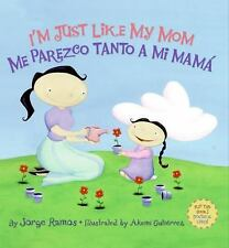 I'm Just Like My Mom; I'm Just Like My Dad/ Me parezco tanto a mi-ExLibrary