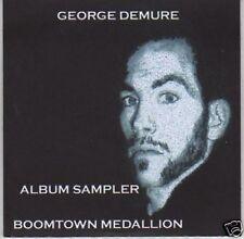 (L385) George Demure, Boomtown Medallion - DJ CD