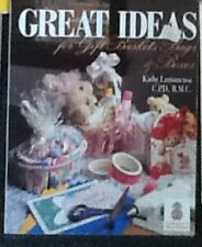 Great Ideas for Gift Baskets, Bags & Boxes by Kathy Lamancusa Paperback Book