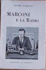 RADIOTELEGRAFIA_RADIOTELEFONIA_ONDE RADIO_MARCONI_LA SPEZIA_AMERICA_TELEVISIONE