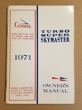 Excellent 1971 Cessna Turbo Super Skymaster Owner's Manual T337F D861-13 11/70