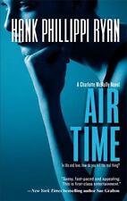 Air Time (A Charlotte McNally Mystery) - Acceptable - Ryan, Hank Phillippi -